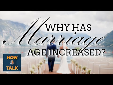 The Marriage Age Has Increased - How I talk |HIT|