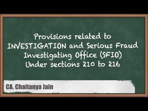 Provisions related to Investigation and Serious Fraud Investigating Office (SFIO) - Company Law