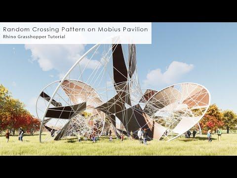 Random Crossing Pattern on Mobius Pavilion Rhino Grasshopper Tutorial