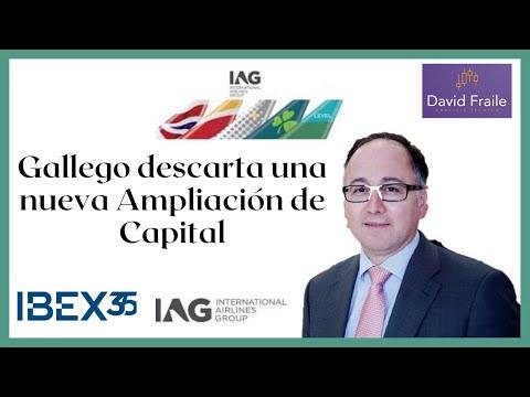 Gallego descarta una Ampliación en IAG que se dispara en Bolsa