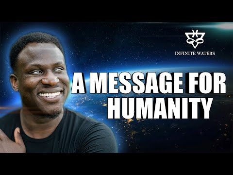 Empowering Message for Humanity