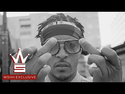 T.I. - Fuck Em (Official Music Video)