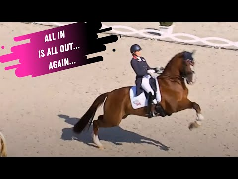 Dressage Disaster: All In Is All Out .... Again...
