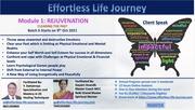 Effortless Life Journey Workshop Module 1 : Rejuvenation - Clearing the Past