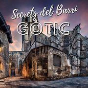 SECRETS DEL BARRI GÒTIC