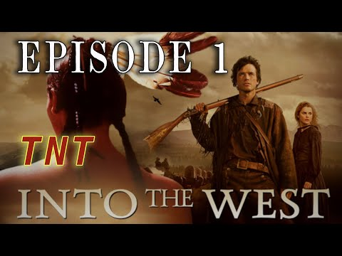 """""""Into the West - Ep. 1: """"Wheel to the Stars"""" - 2005 TNT Western Mini-Series"""