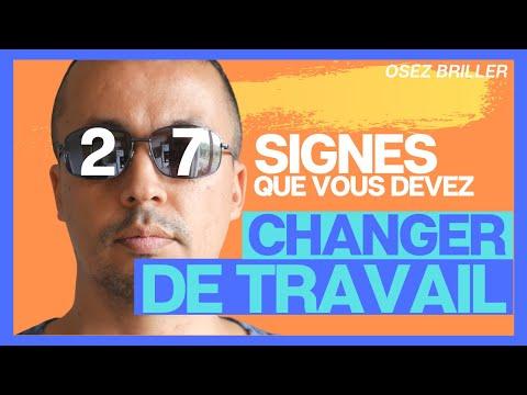[TEST] CHANGER DE TRAVAIL : 27 Signes Que Vous Devez Changer MAINTENANT !