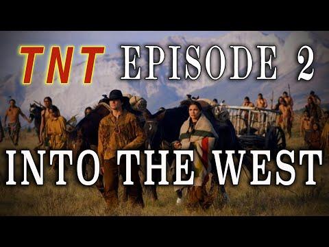 """Into the West - Ep. 2: ""Manifest Destiny"" - 2005 TNT Western Mini-Series"