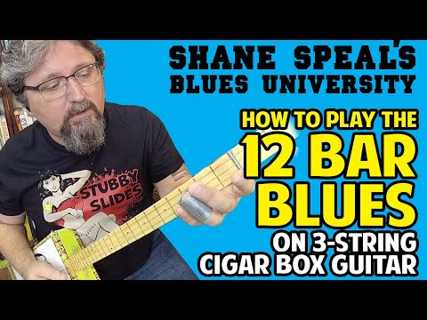How to Play 12 Bar Blues on Cigar Box Guitar - Shane Speal's Blues University
