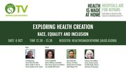 Exploring health creation-'Race, equality and inclusion'