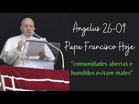 Ângelus Papa Francisco 26 de setembro |Mensagem papa Francisco hoje| Papa Francisco