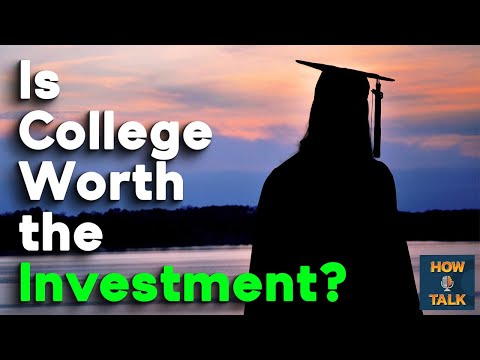 College Worth The Investment? - How I talk |HIT|