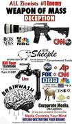 ALL Zionists #1 Enemy - Weapons of Mass Deception