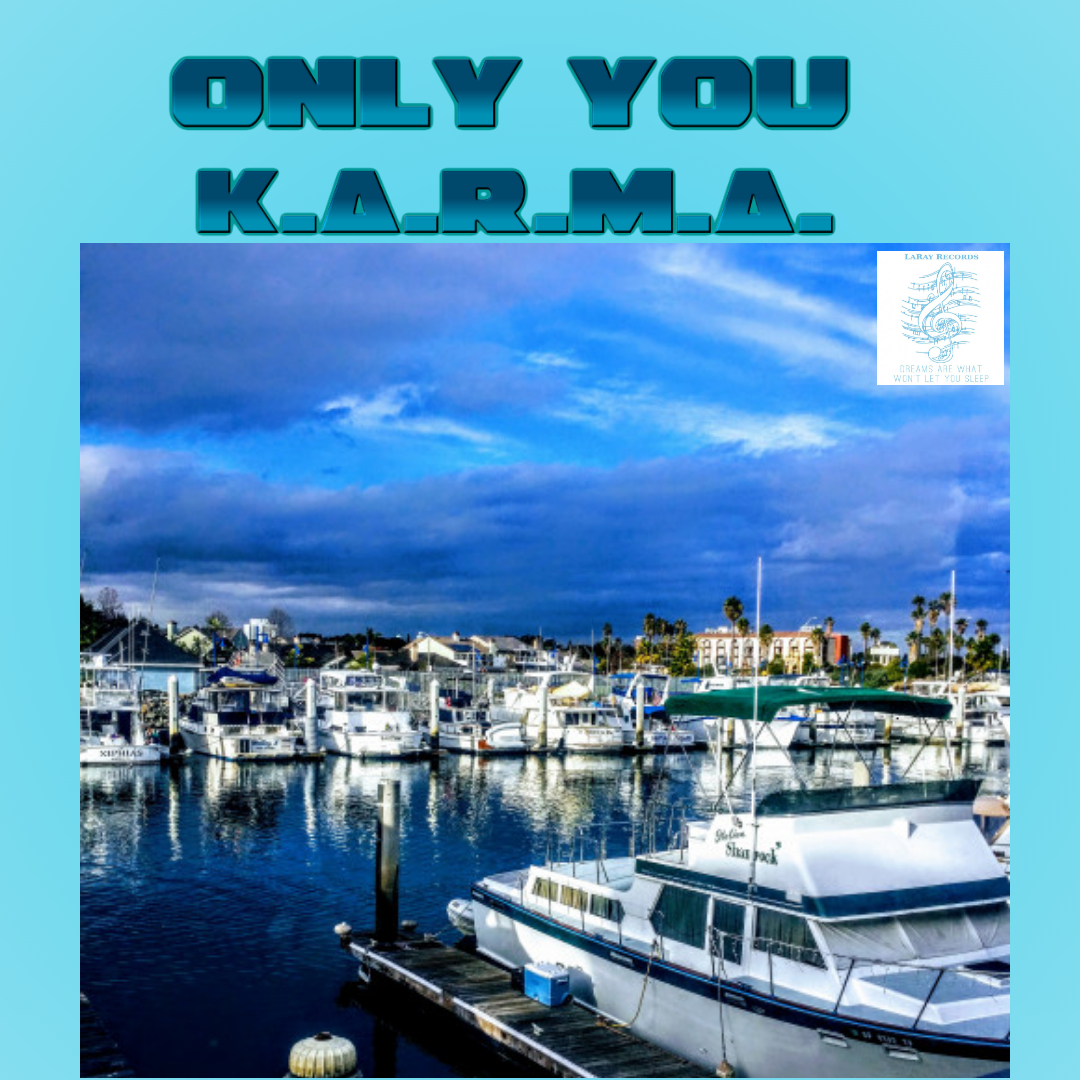 New Music K.a.r.m.a. Only You