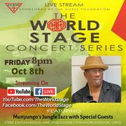 """MUNYUNGO JACKSON """"Jungle Jazz"""" w/ Special Guest(s) From: The 'new' World STAGE """"Livestream Virtual Concert Series Archived"""" *updatez*"""