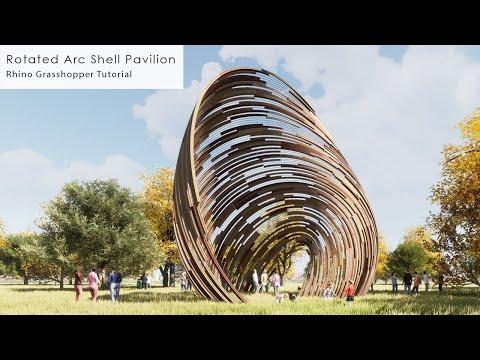 Rotated Arc Shell Pavilion Rhino Grasshopper Tutorial