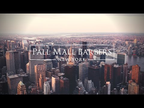Pall Mall Barbers Midtown - Best Barbers in midtown New York City