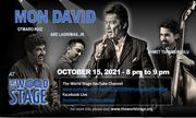 """MON DAVID """"Livestream Concert Series"""" From: The 'new' World STAGE *updatez* (free)"""