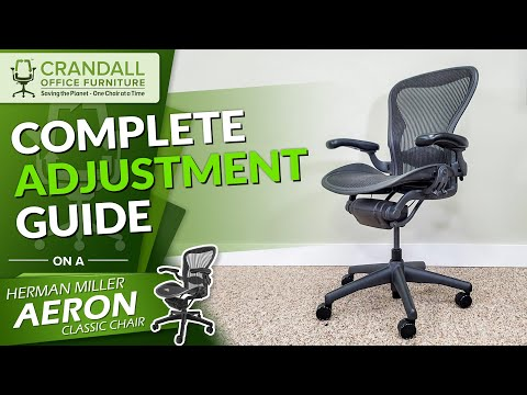 Complete Adjustment Guide For The Herman Miller Aeron Classic Chair