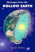 Messages from the Hollow Earth from the Hollow Earthers!