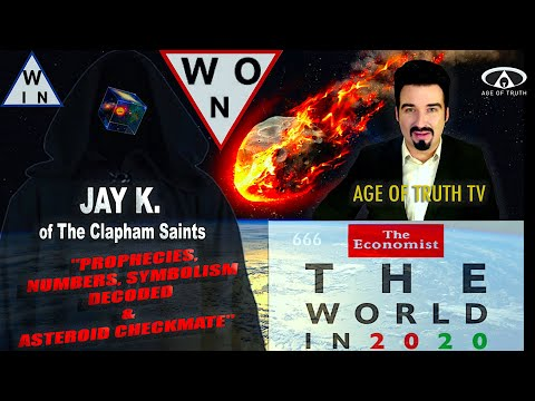 """NEW!! """"SYMBOLS, NUMBERS, PROPHECIES DECODED & ASTEROID CHECKMATE"""" ~ Jay K. Clapham [Age Of Truth TV]"""