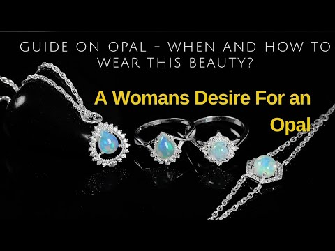 A Womans Desire For an Opal | Rananjay Exports