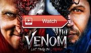 Where to Watch Venom 2 free streaming online?