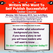Writers Who Want To Self Publish Successfully! Taster Course
