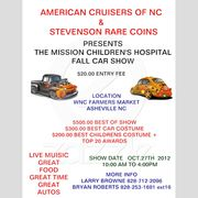 AMERICAN CRUISERS OF NC.AND STEVENSON RARE COINS PRESENTS MISSION CHILDREN'S FALL CAR SHOW
