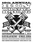 """Run What Ya Brung""  -Reynolds, GA"