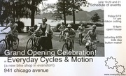 Everyday Cycles and Motion Grand Opening