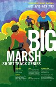 Big Marsh Short Track Series: Race #3