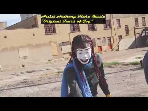 "Artist Anthony Flake Music ""Original tears of joy "" Music Produced by edoby Beats"