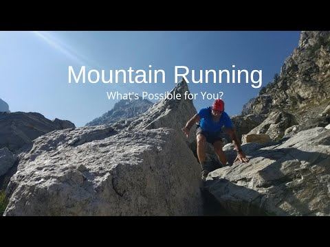 Mountain Running: What Is Possible For YOU?