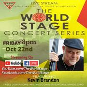 """KEVIN BRANDON """"Livestream / Archive"""" From: The 'new' World STAGE (free w/ Your donation support) *updatez*"""