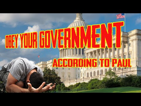 Obey Your Government According To Paul