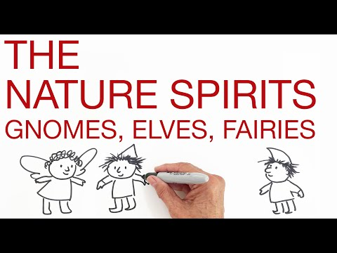 THE NATURE SPIRITS  Gnomes, Elves, Fairies, explained by Hans Wilhelm