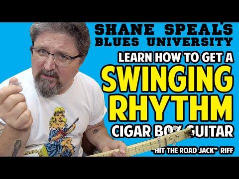 Getting a Swinging Rhythm on Cigar Box Guitar - Blues University Pt 5