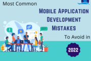 Most Common Mobile Application Development Mistakes to Avoid in 2022