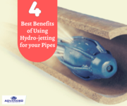 4 Best Benefits of Using Hydro-jetting for your Pipes