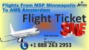 Contact us to book Flights from MSP Minneapolis to AMS Amsterdam, dial +1 888 263 2953