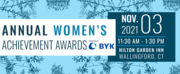 Annual Women's Achievement Awards Luncheon Honoring CT's Outstanding Leaders