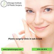 Best plastic surgeons in oak brook | plastic surgery clinic in oak brook