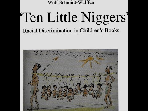 Ten Little Niggers Then and Now