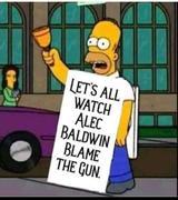 Homer He[ps,,Alec Baldwin Blame the Gun