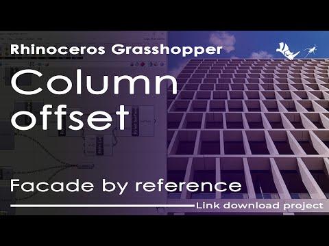 Сolumn offset \ Facade by reference \ Grasshopper