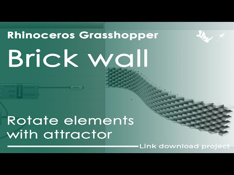 Brick wall \ Rotate elements with attractor \ Grasshopper