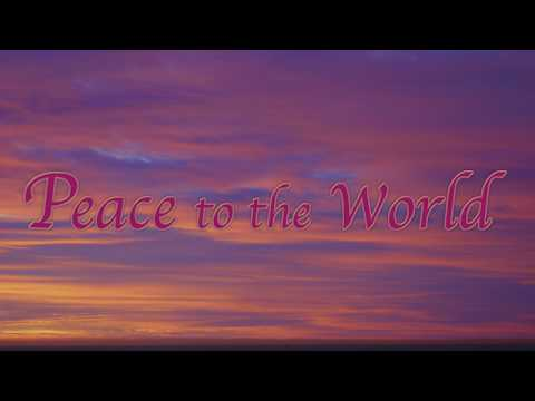 Peace to the World  Song