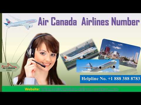 Call at Air Canada Airlines Phone Number to Make your Booking Instantly